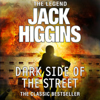 Dark Side of the Street - Jack Higgins