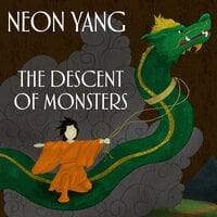 The Descent of Monsters - JY Yang