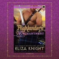 The Highlander's Enchantment - Eliza Knight