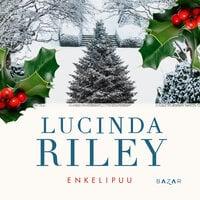 Enkelipuu - Lucinda Riley