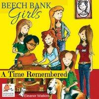 Beech Bank Girls: A Time Remembered - Eleanor Watkins