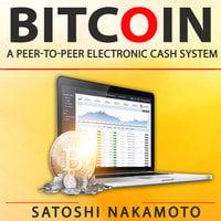 Bitcoin: A Peer-to-Peer Electronic Cash System - Satoshi Nakamoto