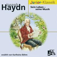 Joseph Haydn: Sein Leben - Seine Musik - Anonymous, Gottfried van Swieten, Susanne Kaiser, Max Pol Fouchet