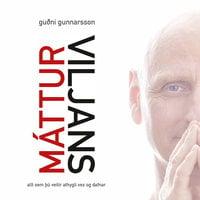 Máttur viljans - Guðni Gunnarsson