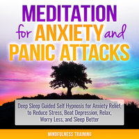 Meditation for Anxiety and Panic Attacks - Mindfulness Training
