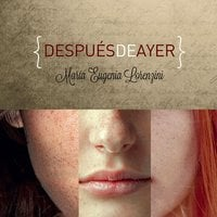 Después de ayer - María Eugenia Lorenzini