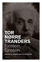 Einstein, Einstein - Tor Nørretranders