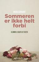Sommeren er ikke helt forbi - Maria Gerhardt