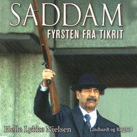 Saddam – Fyrsten fra Tikrit - Helle Lykke Nielsen
