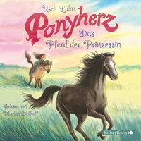 Ponyherz - Folge 4: Das Pferd der Prinzessin - Usch Luhn
