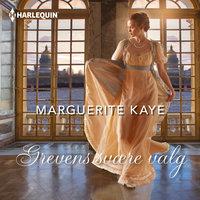 Grevens svære valg - Marguerite Kaye