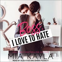 Boss I Love to Hate - Mia Kayla