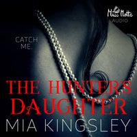 The Twisted Kingdom - Band 7: The Hunter's Daughter - Mia Kingsley