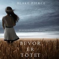 Bevor er tötet - Blake Pierce