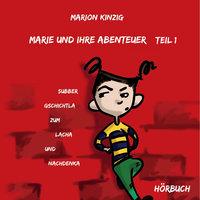 Marie und ihre Abenteuer - Teil 1
