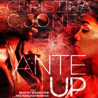 Ante Up - Christina C. Jones