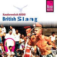 Kauderwelsch Audio: British Slang - Veronica Sierra-Naughton
