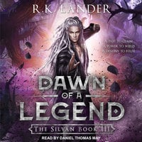 Dawn of a Legend - R.K. Lander