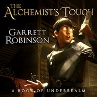 The Alchemist's Touch - Garrett Robinson