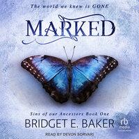 Marked - Bridget E. Baker