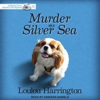 Murder on a Silver Sea - Loulou Harrington