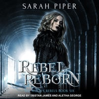 Rebel Reborn - Sarah Piper