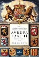 Avrupa Tarihi Üzerine Yazılar - Önder Kaya