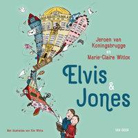 Elvis & Jones - Jeroen van Koningsbrugge, Marie-Claire Witlox