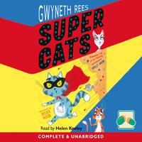 Super Cats - Gwyneth Rees