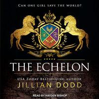 The Echelon - Jillian Dodd