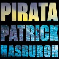 Pirata - Patrick Hasburgh