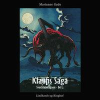 Klaufis saga - Marianne Gade