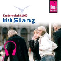 Kauderwelsch Audio: Irish Slang - Elke Walter