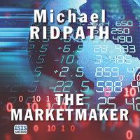 The Marketmaker - Michael Ridpath