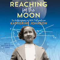 Reaching for the Moon - Katherine Johnson