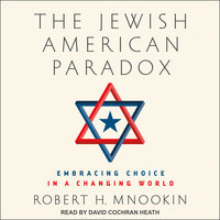 The Jewish American Paradox - Robert H. Mnookin