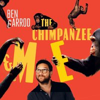 The Chimpanzee & Me - Ben Garrod