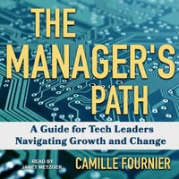 The Manager's Path - Camille Fournier