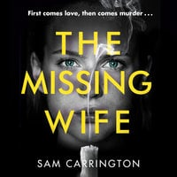 The Missing Wife - Sam Carrington