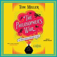 The Philosopher's War - Tom Miller