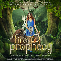 The Fire Prophecy - Megan Linski,Alicia Rades
