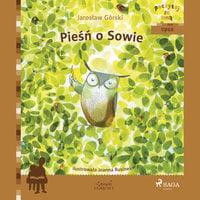 Pieśń o Sowie - Jarosław Górski