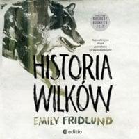 Historia wilków - Emily Fridlund
