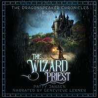 The Wizard Priest (Dragonspeaker Chronicles Book 2) - Patty Jansen