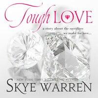 Tough Love - Skye Warren