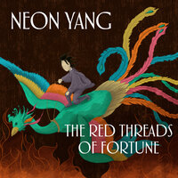 The Red Threads of Fortune - JY Yang