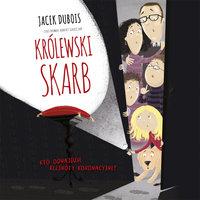 Królewski skarb - Jacek Dubois