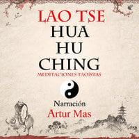Hua Hu Ching - Lao Tsé