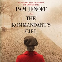 The Kommandant's Girl - Pam Jenoff
