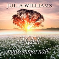 Magisk midsommarnatt - Julia Williams